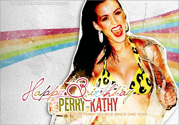 www.Perry-Kathy.skyrock.com fête sa première année à vos côtés en ce 22 Août 2011 !   Créé par Fanny il y a tout juste un an pour vous faire partager l'actualité, les derniers potins et sa passion pour notre california girl : Katy Perry, le blog a bien «évolué» depuis 12 mois d'activité. De nombreux rebondissements, un changement de webmiss, des fidèles au blog de plus en plus nombreux ... Le pari est donc réussi ! Aujourd'hui, Perry-Kathy c'est plus de 63.000 visites, 6.900 amis, 23.000 commentaires et 219 fans. Un tel succès n'avait été imaginé par personne, mais c'est grâce aux fans, aux fidèles et aux simples visiteurs que le blog est classé parmi les meilleures sources sur Katy Perry. Beaucoup de vos commentaires me vont droit au coeur et je vous en remercie énormément. MEEERCI A TOUS !! Perry-Kathy, c'est parti pour une seconde année à vos côtés dans la joie et la bonne humeur ! ~ La webmiss