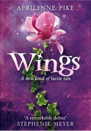 Wings Book 1 Wings Aprilynne Pike