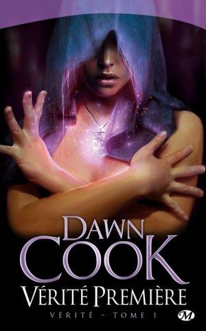 Vérité T.1 Vérité Prémière Dawn Cook