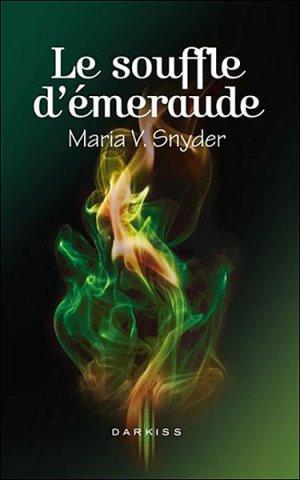 Les Portes du Secret T.2 Le Souffle d'Emeraude Maria V. Snyder