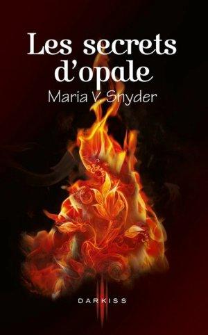 Les Portes du Secret T.3 Les Secrets d'Opale Maria V. Snyder