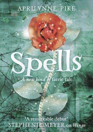 Wings Book 2 Spells Aprilynne Pike