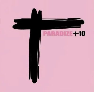 Paradize + 10 lundi 13 février 2012 déjà 10 ans .