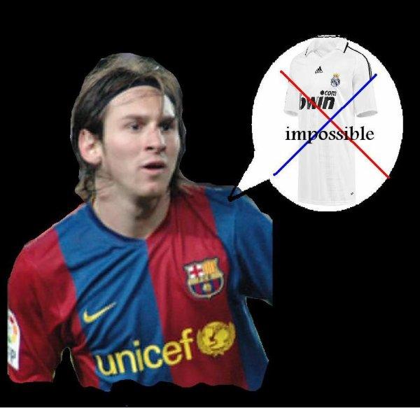 Messi ne portera jamais le maillot du Real Madrid jamais