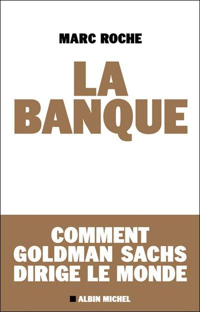 La Banque (Marc Roche)