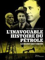 Les origines du pétrole jusqu'à nos jours.