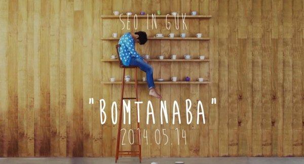 "Comeback de Seo In Guk avec ""Bomtanama"" !!!"
