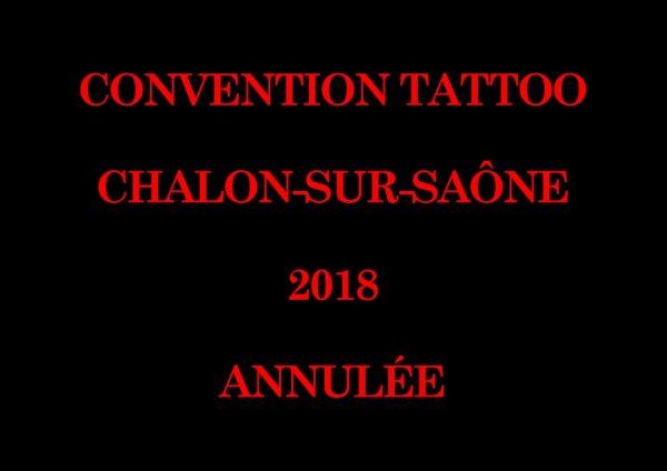 Convention Tattoo Chalon-sur-Saône 2018 annulée