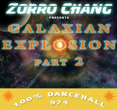 SUPREM' ZORRO CHANG GALAXIAN EXPLOSION PARTY 2 (2011)