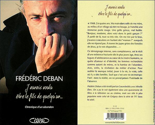 . » Publicité sur Watson-Actu. Découvres le Nouveau livre de Frédéric Deban ! Connu pour le rôle de Grégory Lacroix dans la célèbre Série ' Sous Le Soleil '. N'hésitez pas à lui donner votre avis via son compte TWITTER @FrDeban ! «  .