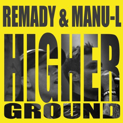 Remady Feat Mamu L Higher Ground (2012)