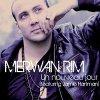 Merwan Rim - Un Nouveau Jour Featuring Jamie Hartman