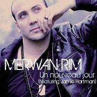 Merwan Rim - Un Nouveau Jour Featuring Jamie Hartman (2012)