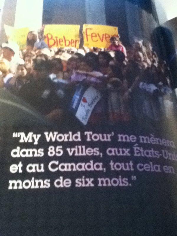 """""""My World Tour' me mènera dans 85 villes, aux Etats-Unis et au Canada, tout cela en moins de six mois."""""""