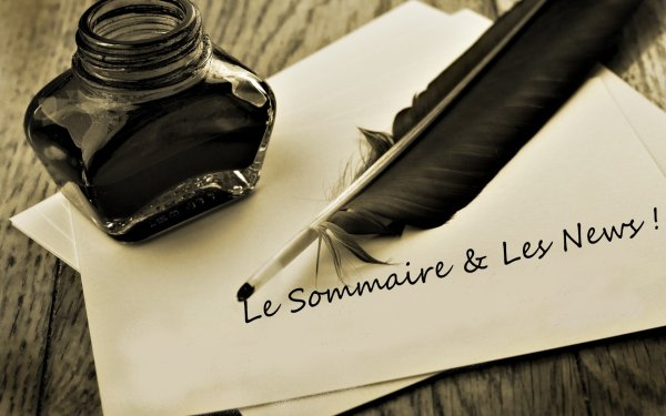 Mon P'tit Sommaire =D & Mon Coin New's !
