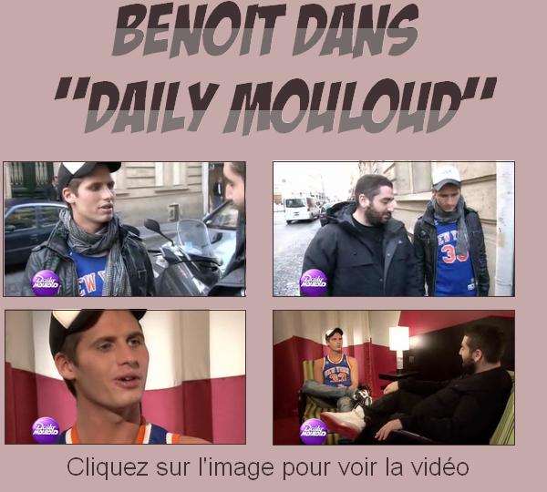 """~ Benoit dans le """"Daily Mouloud"""" pour Canal +"""