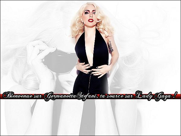 . GermanottaStefani , suis toute l'actu` sur l'éxentrique reine de la Pop, Lady GaGa ! .