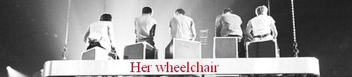Her Wheelchair
