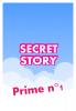 Secret Story Fiction|Prime n°1.