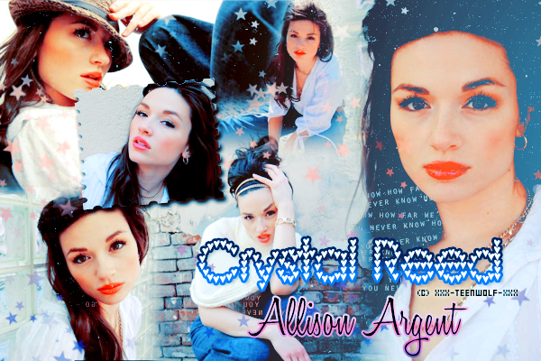 Crystal Reed alias Allison Argent  Créa by ஐ