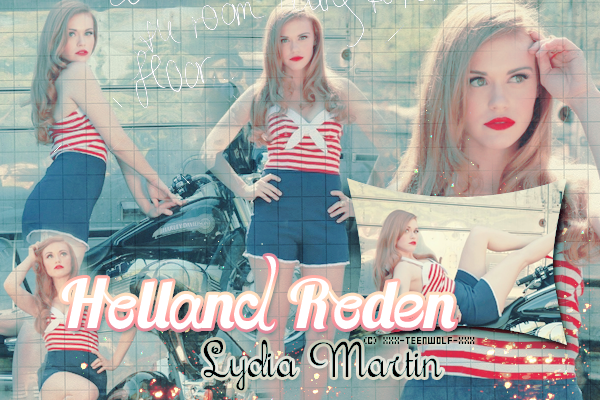 Holland Roden alias Lydia Martin  Créa by ஐ