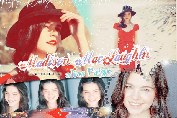 Madison McLaughlin Alias Paige Créa by ஐ