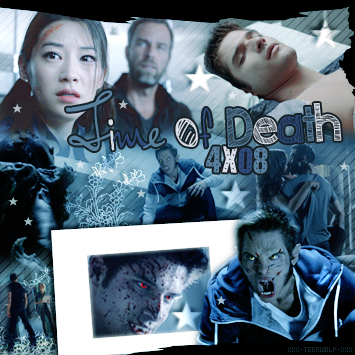 Saison 4 Episode 8 : Time Of Death Créa by ஐ Deco by ஐ