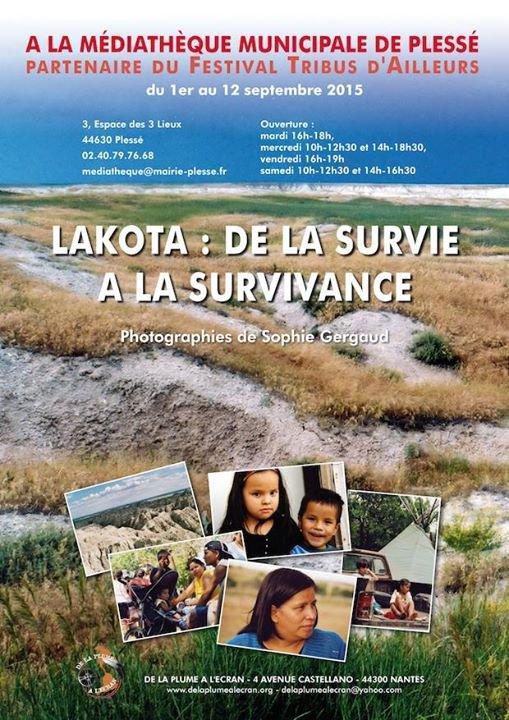 """EXPOSITION : LAKOTA  """"de la survie à la survivance"""""""