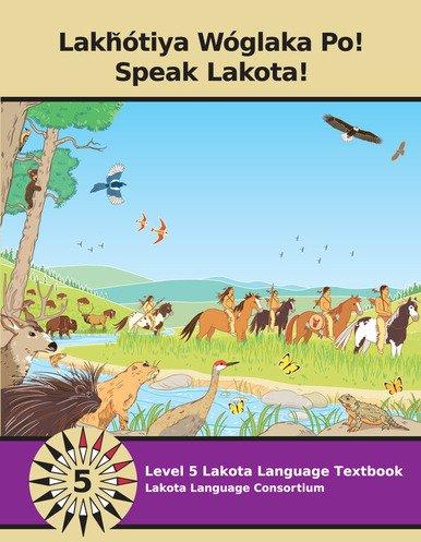 RENOUVEAU DE LA LANGUE LAKHOTA (colonne vertébrale de la survivance culturelle)
