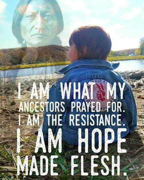 Je suis ce pourquoi mes ancêtres ont prié.