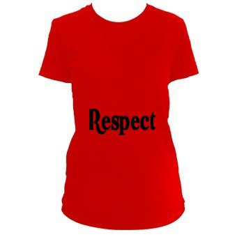 T-shirt respect, le respect - Gildan T. 640L-shirt SoftStyleMD en coton filé pour femmes.