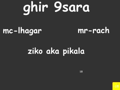 rod balk mni / ghir 9sara_mc-lhagar_mr-rach_ziko-aka_pikala (2010)