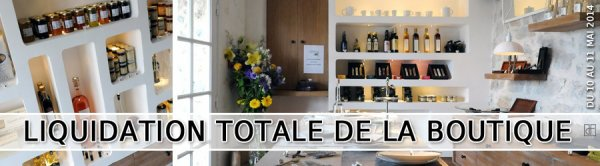 LIQUIDATION TOTALE DE LA BOUTIQUE