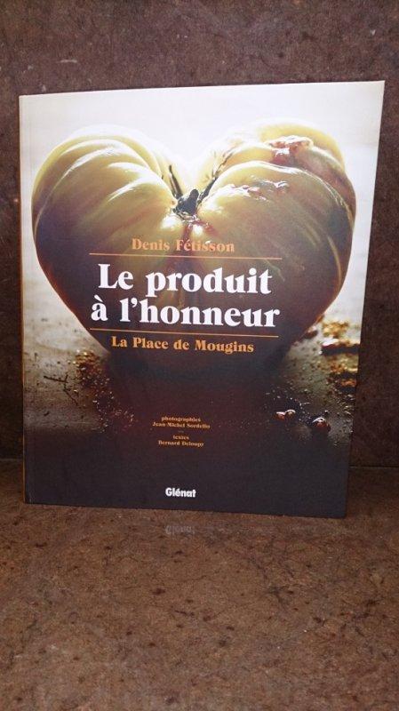 Le Livre du Chef Denis Fetisson est Arrivé!!!!!