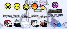 Joyeux Anniversaire Zinox ! :D
