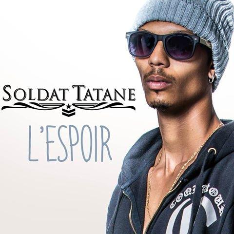 Soldat Tatane - L'espoir (Prod By Sskyron) 2015