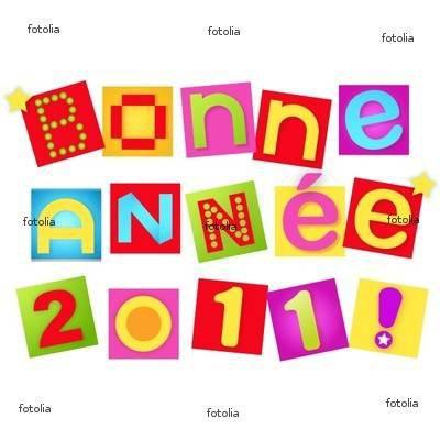Bonne année 2011 a toute et a tous