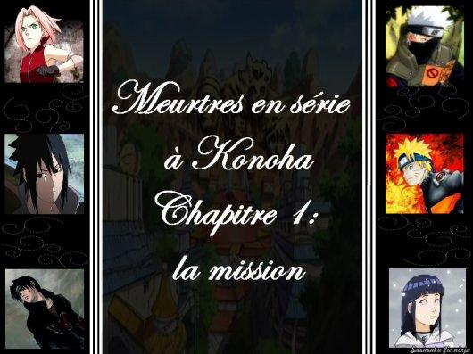 Meurtres en série à Konoha : Chapitre 1