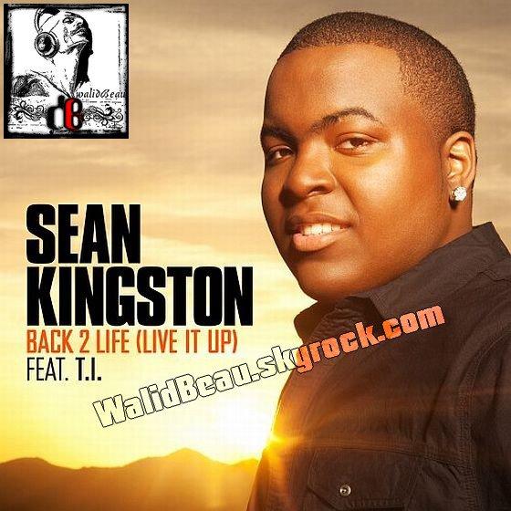 Sean Kingston Ft T.I. / Back 2 Life (Live It Up) (2012)