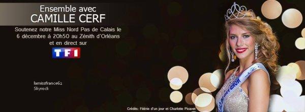 Soutenez Miss Nord Pas De Calais le 6 décemebre au Zénith d' Orléans