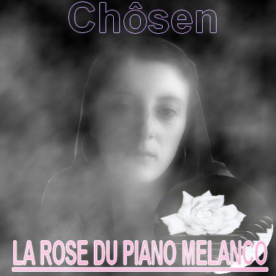 chôsen-la rose du piano mélanco (2013)