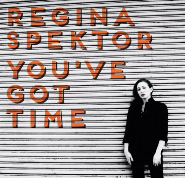 Regina Spektor - You've Got Time  (2013)