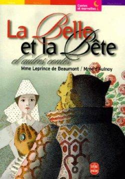 La Belle et la Bête et d'autres contes - Mme Leprince de Beaumont et Mme d'Aulnoy