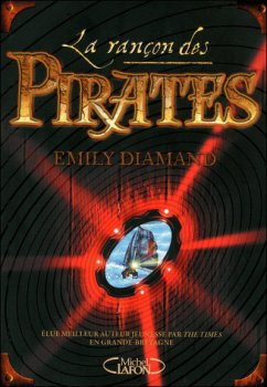 La rançon des pirates - Emily Diamand