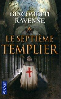 Le septième templier - Giacometti & Ravenne