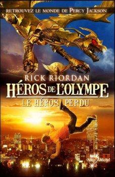 Le Héros perdu - Rick Riordan - Les Héros de l'Olympe