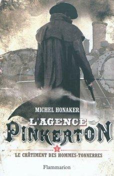 L'agence Pinkerton - Le châtiment des hommes-tonnerres - Michel Honaker