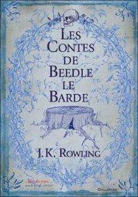 Les contes de Beedle le Barde - J. K. Rowling