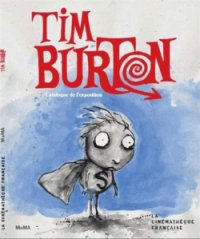 Tim Burton - catalogue de l'exposition