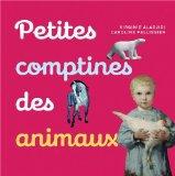 Petites comptines des animaux - Virginie Aladjidi et Caroline Pellissier